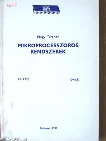 LSI Mikroprocesszoros rendszerk